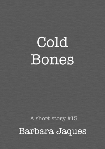 Cover for Cold Bones by Barbara Jaques