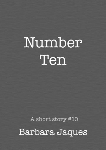 Cover for Number Ten by Barbara Jaques