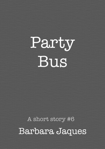 Cover for Party Bus by Barbara Jaques