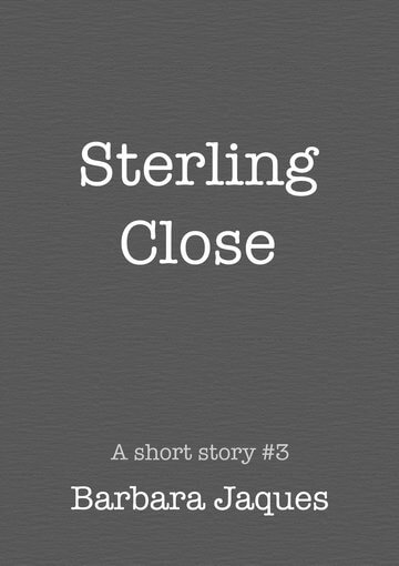 Cover for Sterling Close by Barbara Jaques